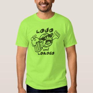 Loud and Loaded Tee Shirt