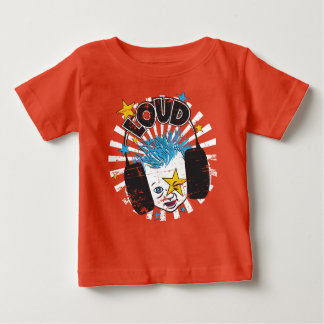 LOUD BABY! for kids (Available in all colors) Baby T-Shirt