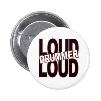 Loud Drummer Pinback Buttons