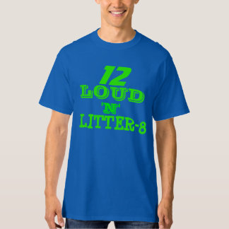 LOUD N LITTER-8 SEAHAWKS T-Shirt