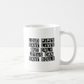 Loud Pipes Jesus Saves Coffee Mug