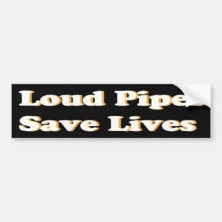 Loud Pipes Save Lives (White on Black) Bumper Sticker