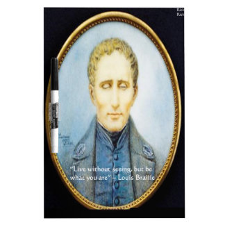 Louis Braille Famous Quote Dry Erase Board