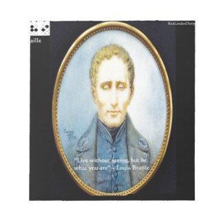 Louis Braille Famous Quote Notepad