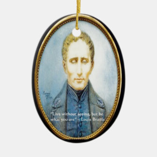 Louis Braille Famous Quote Christmas Tree Ornaments