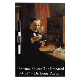 """Louis Pasteur """"Fortune"""" Quote Gifts & Tees Dry Erase Board"""