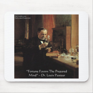 """Louis Pasteur """"Fortune"""" Quote Gifts & Tees Mouse Pad"""