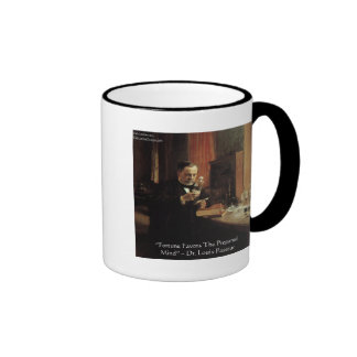 """Louis Pasteur """"Fortune"""" Quote Gifts & Tees Ringer Mug"""