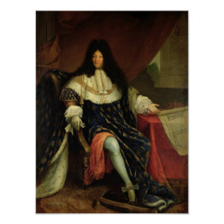 Louis XIV  Holding a Plan of the Maison Royale Poster