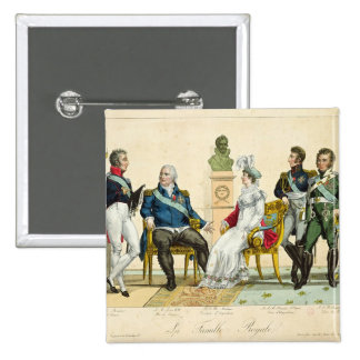 Louis XVIII  and his Family Pinback Button