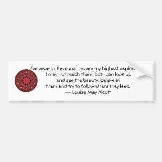 Louisa May Alcott INSPIRATIONAL QUOTE Bumper Sticker