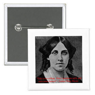 """Louisa May Alcott """"Life Is My College"""" Quote Gifts Button"""