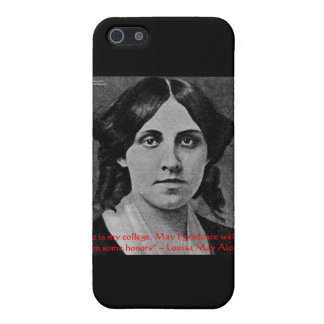 """Louisa May Alcott """"Life Is My College"""" Quote Gifts iPhone SE/5/5s Cover"""