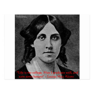 """Louisa May Alcott """"Life Is My College"""" Quote Gifts Postcard"""