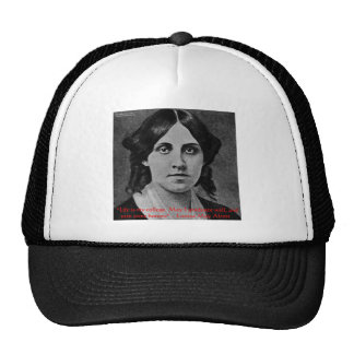 """Louisa May Alcott """"Life Is My College"""" Quote Gifts Trucker Hat"""