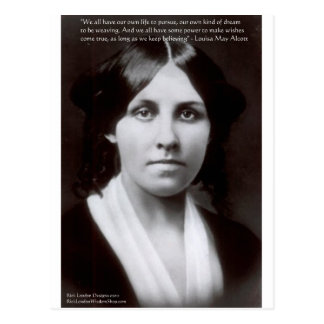 "Louisa May Alcott & ""Purpose/Dream"" Quote Gifts Postcard"