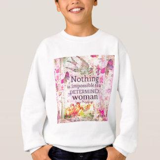 Louisa May Alcott WOMAN quote Sweatshirt