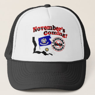 Louisiana Anti ObamaCare – November's Coming! Trucker Hat