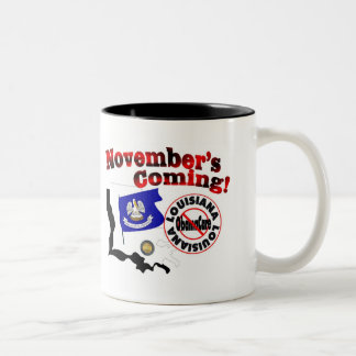 Louisiana Anti ObamaCare – November's Coming! Two-Tone Coffee Mug