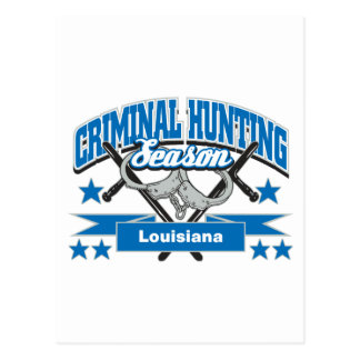 Louisiana Criminal Hunting Season Postcard