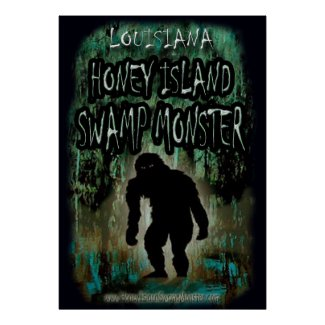 Louisiana Honey Island Swamp Monster Poster