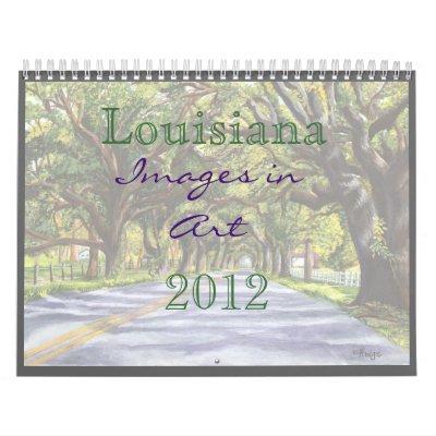 Louisiana Images in Art Calendar