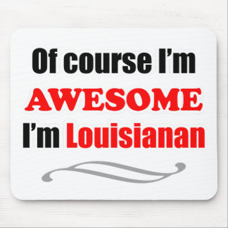 Louisiana Is Awesome Mouse Pad