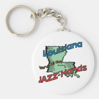 Louisiana LA US Motto ~ We've All Got Jazz Hands Basic Round Button Keychain