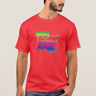 LOUISIANA LOCAL FRUIT T-Shirt