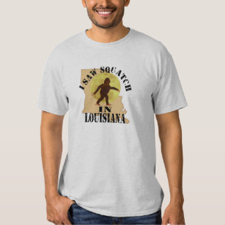 Louisiana Sasquatch Bigfoot Spotter - I Saw Him T-Shirt