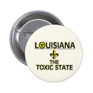 LOUISIANA: THE TOXIC STATE BUTTON