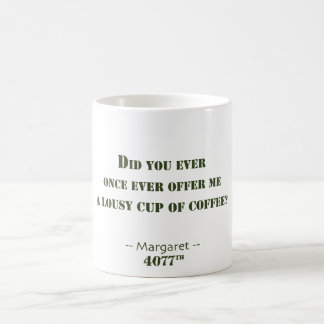 Lousy Cup of Coffee Classic White Coffee Mug