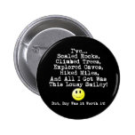 Lousy smiley! pinback buttons