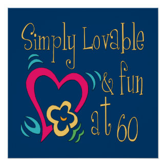 Lovable and Fun 60th Birthday Poster