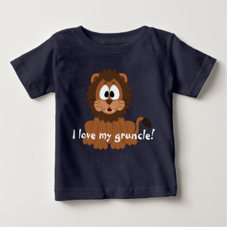 "Lovable lion with ""I love my gruncle!"" Baby T-Shirt"