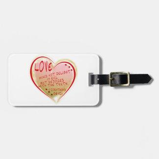 LOVE 1 Corinthians 13 :6 NIV Luggage Tag