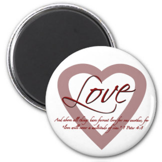 Love 1 Peter 4:8 2 Inch Round Magnet