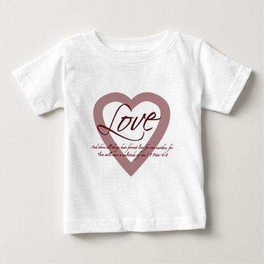 Love 1 Peter 4:8 Baby T-Shirt