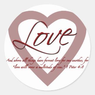 Love 1 Peter 4:8 Classic Round Sticker