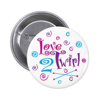Love 2 Twirl 2 Inch Round Button