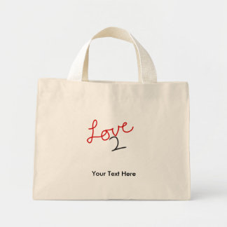Love 2 Your Text Here Mini Tote Bag