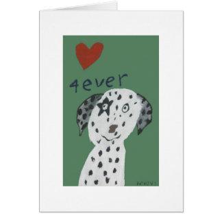 love 4ever - Dalmatiër Card