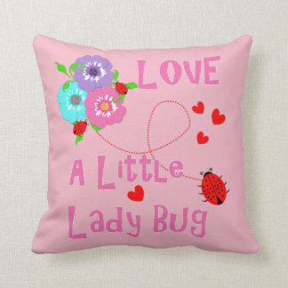 Love A Little Lady Bug Cute Kids Throw Pillow