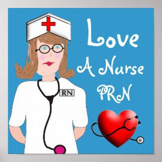 Love a Nurse PRN Poster