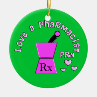 Love a Pharmacist PRN Christmas Ornament