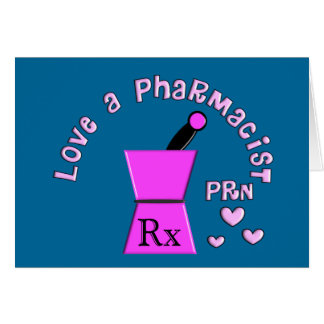Love a Pharmacist PRN Pestle and Mortar Design Card