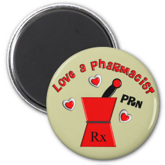"""Love A Pharmacist PRN"" Unique Gifts 2 Inch Round Magnet"