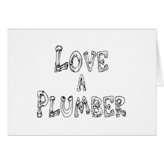 Love a Plumber Card