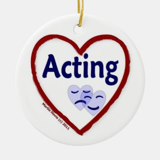 Love Acting Ceramic Ornament