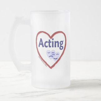 Love Acting Frosted Glass Beer Mug